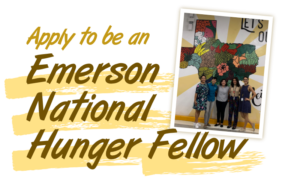 Apply to be an Emerson National Hunger Fellow
